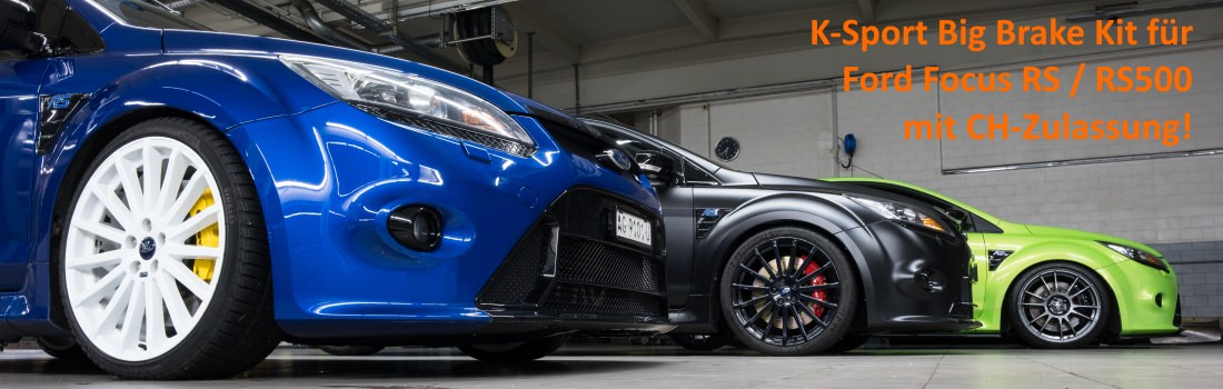 K-Sport Big Brake Kit für Ford Focus RS / RS500 mit CH-Zulassung